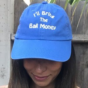 Accessories - I'll Bring The Bail Money Embroidered Ball Cap